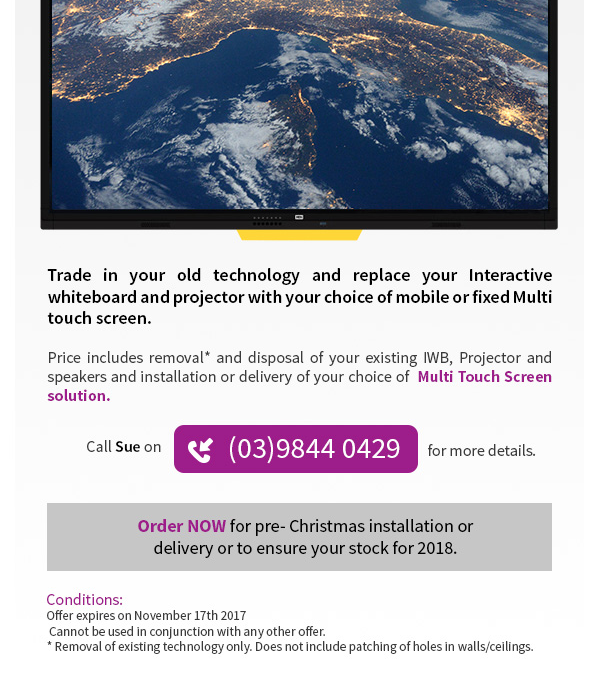 Trade in your old Interactive whiteboards and upgrade to multi touch screens